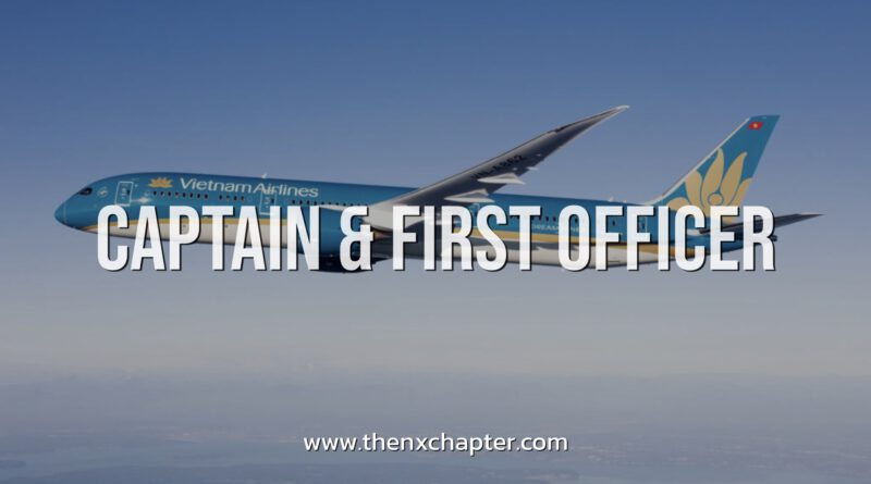 Vietnam Airlines รับสมัคร Captain/First Officer