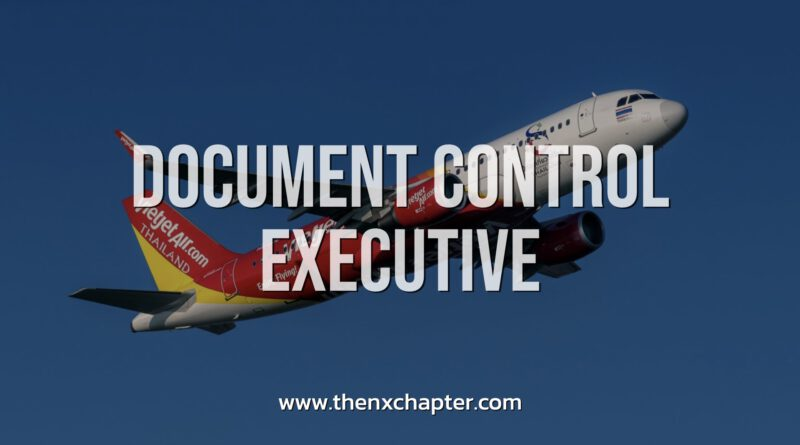 Thai Vietjet รับสมัคร Document Control Executive